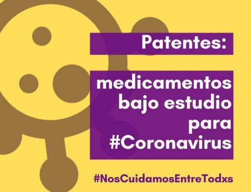 Patentes: medicamentos bajo estudio para el Coronavirus