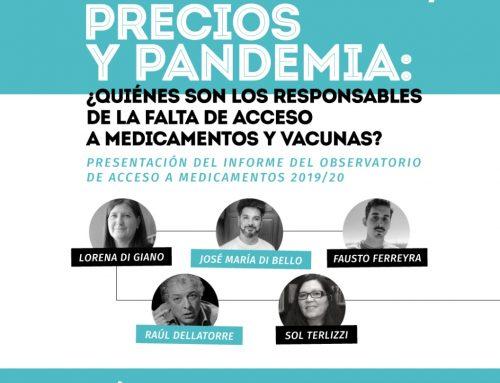 Monopolios, precios y pandemia: ¿Quiénes son los responsables de la falta de acceso a medicamentos y vacunas?
